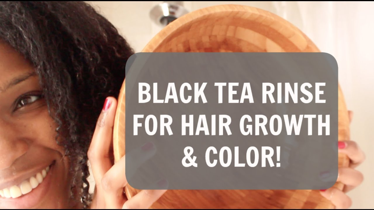 Wash Day Black Tea Rinse For Shedding And Hair Growth