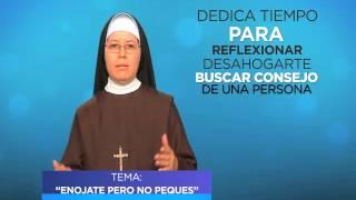 Hermana Melida Carlota -   ENOJATE PERO NO PEQUES