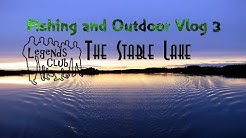 """Fishing and Outdoor Vlog 3 - """"The Stable Lake"""""""