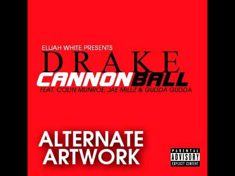 Drake Ft. Various Artist - Cannonball (Clean Version)