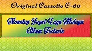 Download Video Nonstop Joget Lagu Melayu Album Terlaris (Original Cassette) MP3 3GP MP4