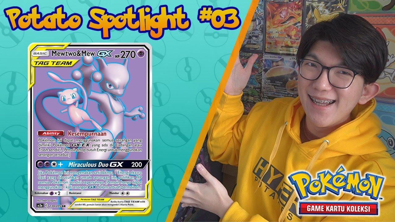 Potato Spotlight #03: Mewtwo & Mew GX Tag Team - Pokemon TCG Indonesia