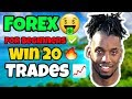 FOREX TRADING | FOREX TRADING FOR BEGINNERS | WIN 20 TRADES IN A ROW