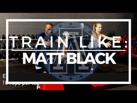 TRAIN LIKE: Canadian Footballer Matt Black (Toronto Argonauts)