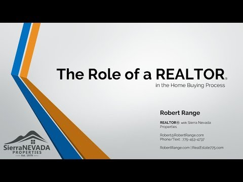 Realtors Role as Buyers Agent - Robert Range with Sierra Nevada Properties