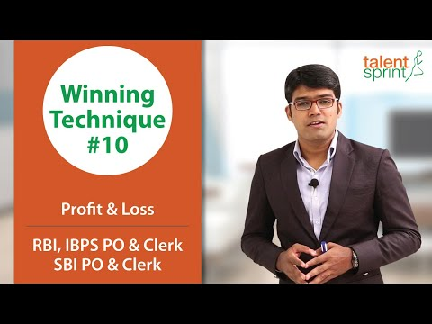 Profit & Loss for IBPS Clerk & RBI Assistant 2017 | Winning Technique # 10 | TalentSprint