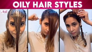How to style oily hair | prachi mahat , Hair styles, 21 Days lockdown | Aval glitz