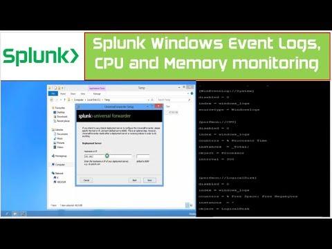 Splunk Windows Logs   Splunk On Windows 10   Event Viewer Logs, CPU & Memory