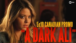 "Pretty Little Liars - ""A Dark Ali"" Canadian Promo [5x10]"