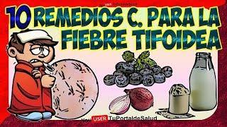 10 Remedios Caseros para la Fiebre Tifoidea | Tratamiento para la Fiebre Tifoidea🤒🤒