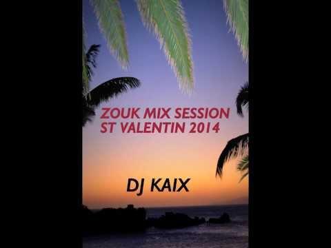 Zouk Mix Séssion St valentin 2014 By DJ KAÏX