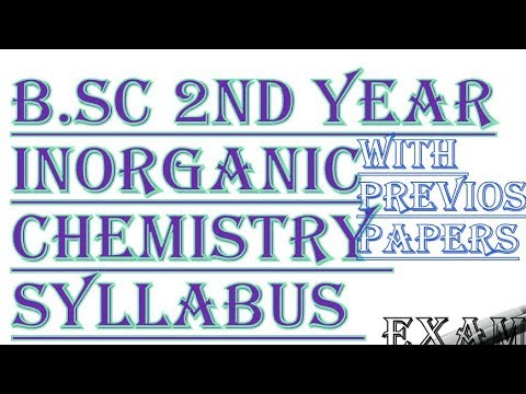 B Sc second year- inorganic chemistry~ syllabus & questions(2)
