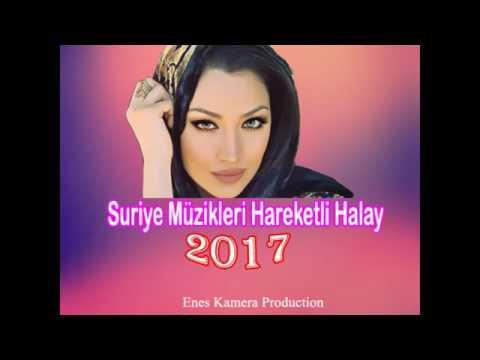 SURIYE ŞARKILARI HALAY MÜZIKLERI    HAREKETLI 2017