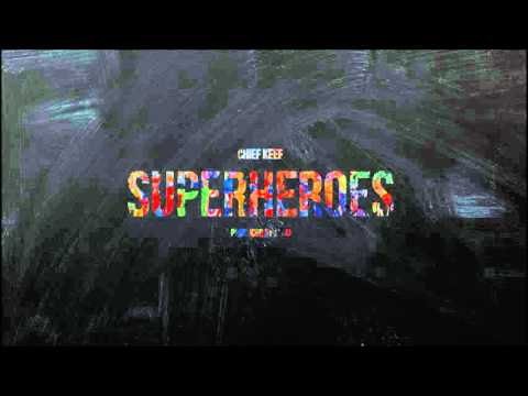Chief Keef - Superheroes [Without A$AP Rocky]