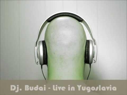 Dj Budai - Live in Yugoslavia 1999