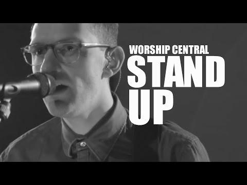 Worship Central - Set Apart - Stand Up - Lyrics - HD