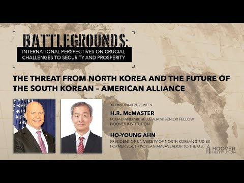 Battlegrounds W/ H.R. McMaster: Threat From North Korea & South Korean–American Alliance's Future