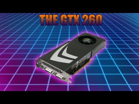 Is The GTX 260 Still Worth Buying?