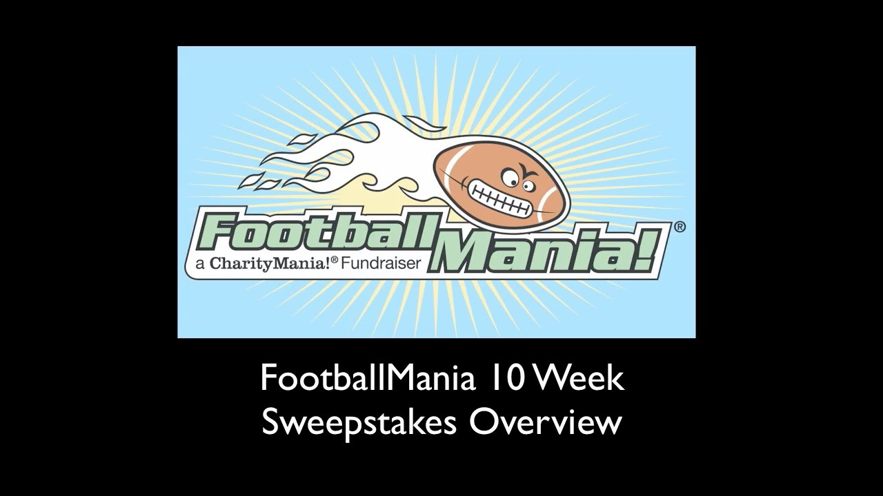 FootballMania Sweepstakes Overview (10 Week, $20 Fundraiser). charitymania
