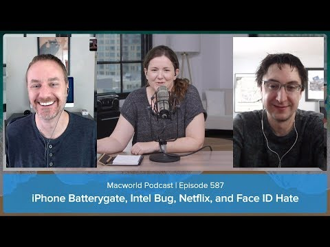 iPhone battery troubles, Intel security issues, hating on Face ID   Macworld Podcast ep 587