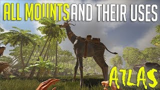 ALL MOUNTS AND USES - ATLAS SURVIVAL SCIENCE   ATLAS (GAMEPLAY) scuffed guide xD YouTube Videos