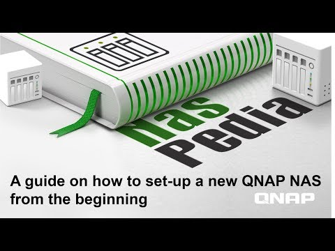 Set-up A QNAP NAS From The Beginning| NASpedia