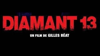 Diamant 13, 2009, trailer