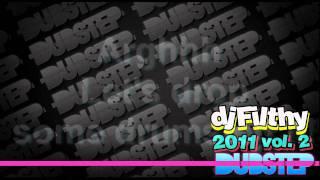 DUBSTEP 2011 [dj Filthy mix vol.2]