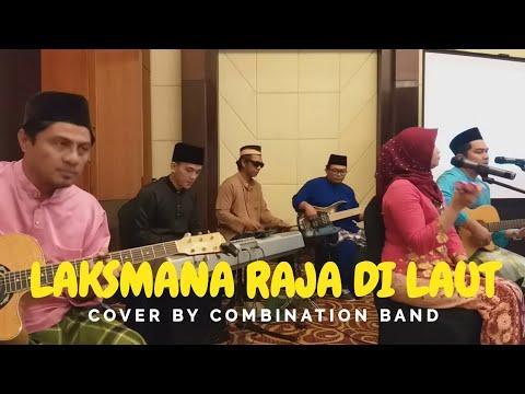 Laksmana Raja Di Laut - Akustik Cover By Combination Band