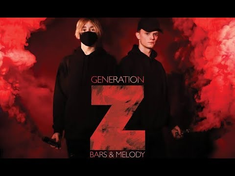 Bars and Melody - Generation Z (Full Album)