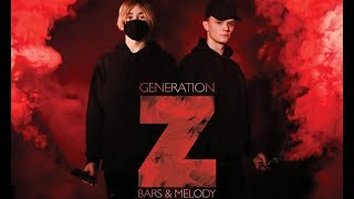 Bars And Melody Generation Z Full Album.mp3