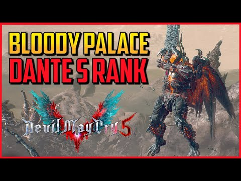 DMC5 ▰ Full Bloody Palace S Rank As Dante 【Devil May Cry 5】 thumbnail