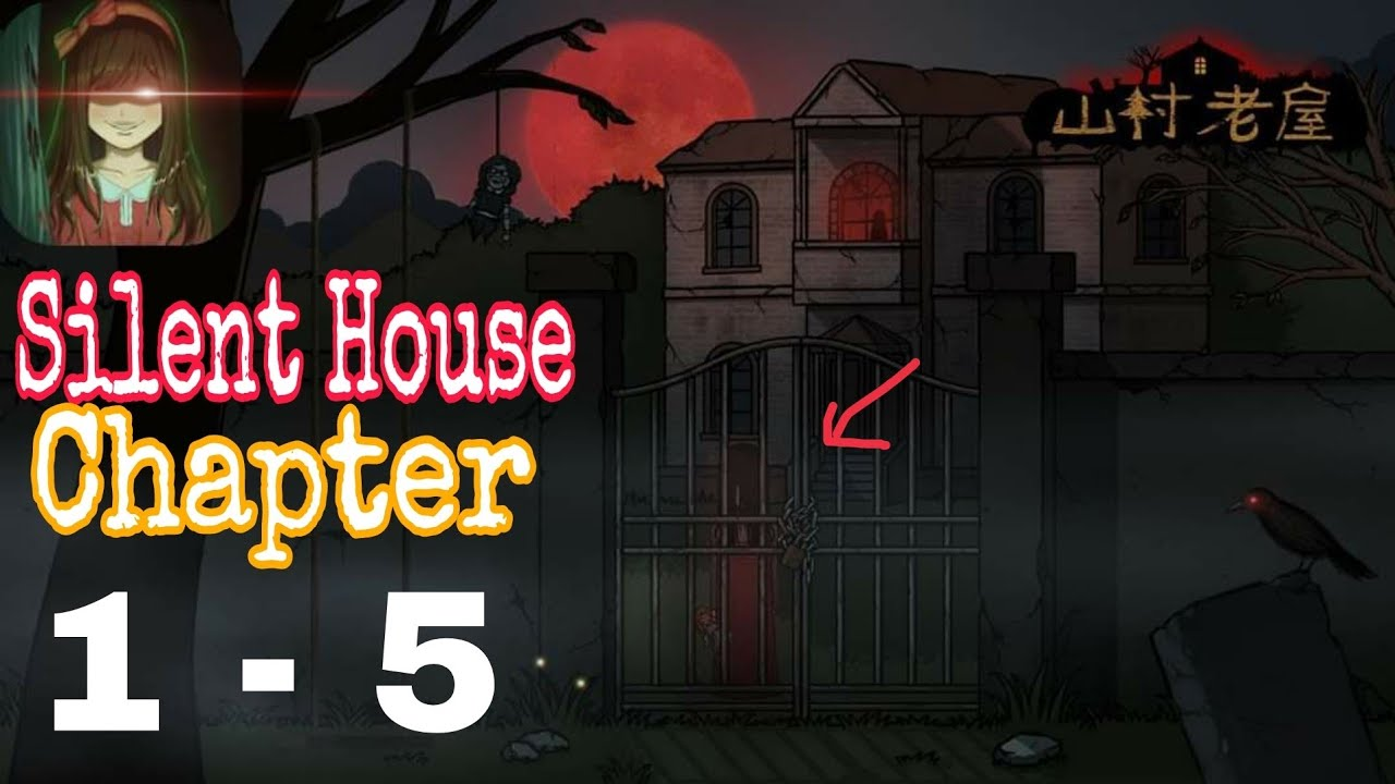 Download Silent House ( 山村老屋 ) all Chapter 1 - 5 Walkthrough
