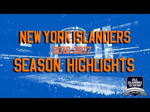 New York Islanders 2016-2017 Season Highlights