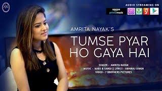 Tumse Pyar Ho Gaya Hai Female Version Amrita Nayak Mp3 Song Download