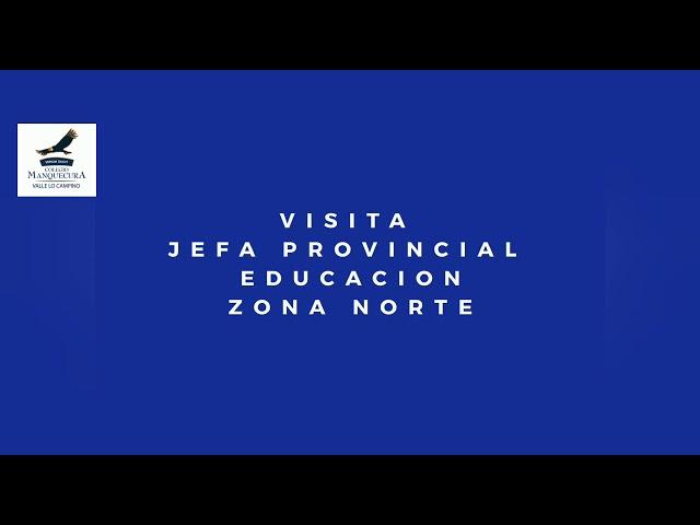 Visita de la Sra. Esmeralda Rodríguez, Jefa Provincial de educación Zona Norte
