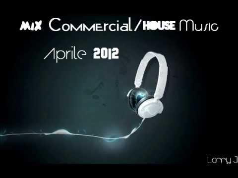 Mix house commercial music aprile 2012 con titoli for Commercial house music
