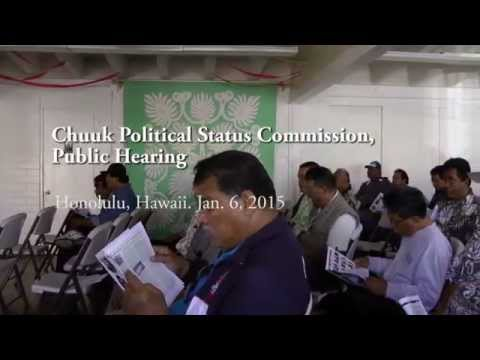 Chuuk Future Political Status Commission, Public Hearing (Honolulu)