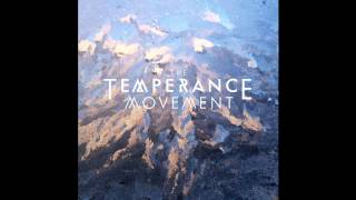 The Temperance Movement - Morning Riders
