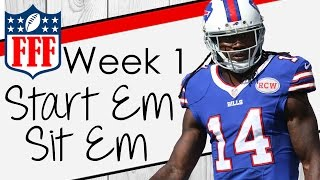 Week 1 Start'Em Sit'Em - 2016 Fantasy Football