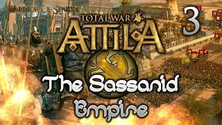 Total War: Attila - Gameplay w/Isabelle ~ The Sassanid Empire Campaign #3 - Isabelle