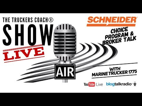 The Truckers Coach Live Show -Schneider Choice and Broker talk  ( Marine 1775)