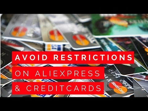 How To Avoid Limitation On Aliexpress Creditcard When Dropshipping