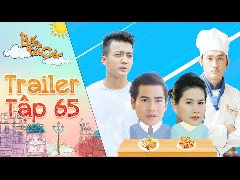 Bố là tất cả | trailer tập 65: Hoàng Khang, Mỹ Hà trở thành Giám khảo khó tính cho cuộc thi ẩm thực