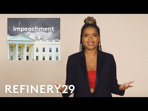 What It Really Means To Impeach A President | Truth Told | Refinery29
