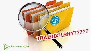 Tra cứu mã số BHXH, tra cứu quá trình đóng BHXH, tra cứu Bảo Hiểm Y Tế