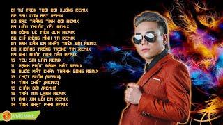 18 CA KHÚC LÀM NÊN SỰ NGHIỆP CHÂU VIỆT CƯỜNG   Châu Việt Cường Nhạc Remix Bay Nhẩy Banh Xác 2019