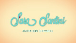 Sara Santini Animation Showreel