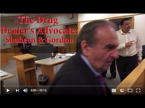Drug Dealer's Advocate  Shaheen & Gordon