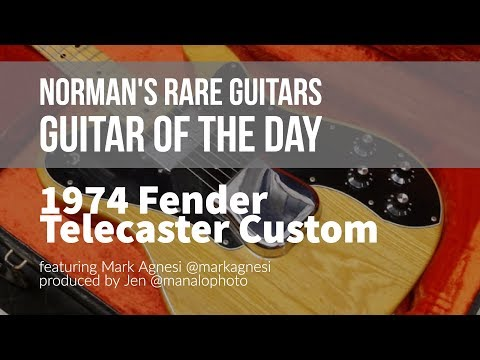 Norman's Rare Guitars - Guitar of the Day: 1974 Fender Telecaster Custom